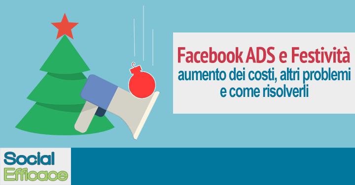 Pubblicita Buon Natale Numero 7.Facebook Ads Come Risolvere Quando I Costi Si Alzano Durante Le