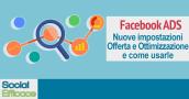 Blog 51 - FB Ads nuove ottimizzazione offerta e addebito