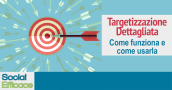 Blog 52 - Targetizzazione Dettagliata