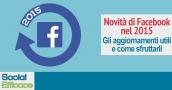 Blog 57 - novità Facebook 2015