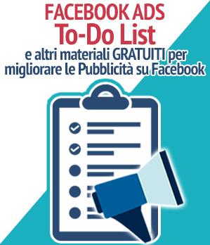 TO-DO List e altri materiali per migliorare le tue Pubblicità su Facebook