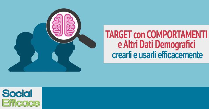 Comportamenti e Altri Dati Demografici: come usarli per Target Facebook Ads efficaci