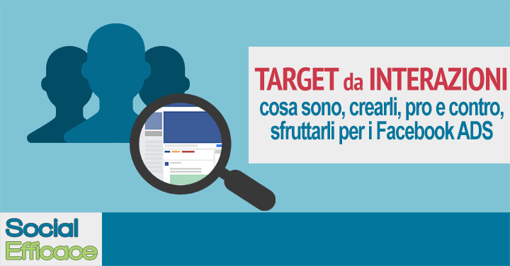 Pubblici Target da INTERAZIONI su Facebook: Retargeting con Video, Canvas e Lead Ads