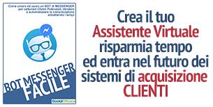 Crea il tuo Assistente Virtuale, risparmia tempo ed entra nel futuro dei sistemi di acquisizione clienti