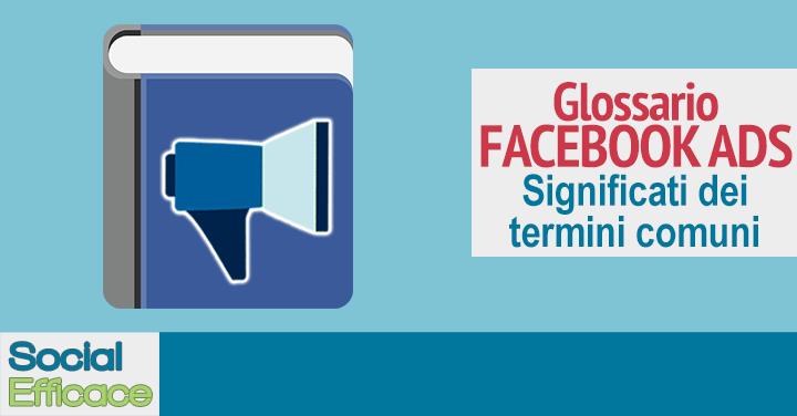 Glossario Facebook Ads