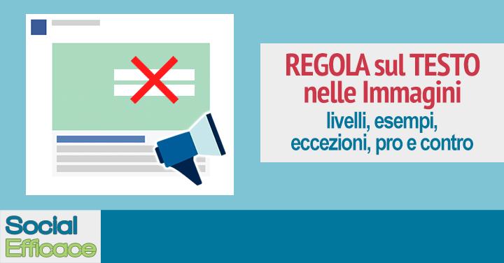 La Regola sul Testo nelle Immagini dei Facebook Ads: perché conoscerla può fare la differenza nei risultati delle tue inserzioni